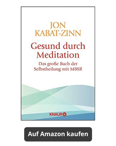 Meditationsbücher - Gesund durch Meditation Jon Rabat-Zinn auf Amazon kaufen