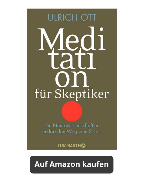 Meditation für Skeptiker (Ulrich Ott) - Meditationsbuch auf Amazon kaufen