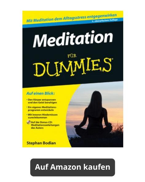 Meditation für Dummies (Stephan Bodian) - Meditationsbuch auf Amazon kaufen