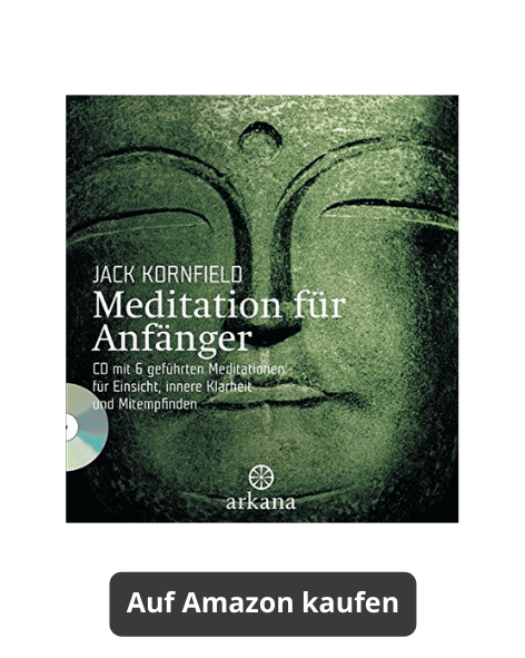 Meditation für Anfänger (Jack Kornfield) - Meditationsbuch auf Amazon kaufen