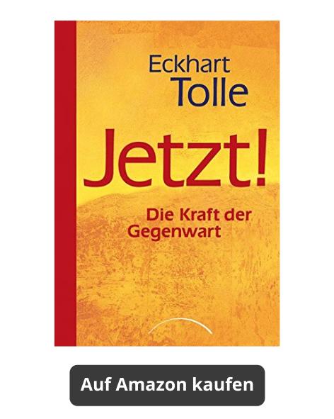 Jetzt! Die kraft der Gegenwart, Eckhart Tolle Buch auf Amazon kaufen