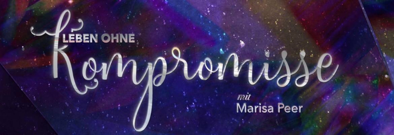 Leben ohne Kompromisse Programm Marisa Peer Mindvalley Selbstbewusstsein stärken